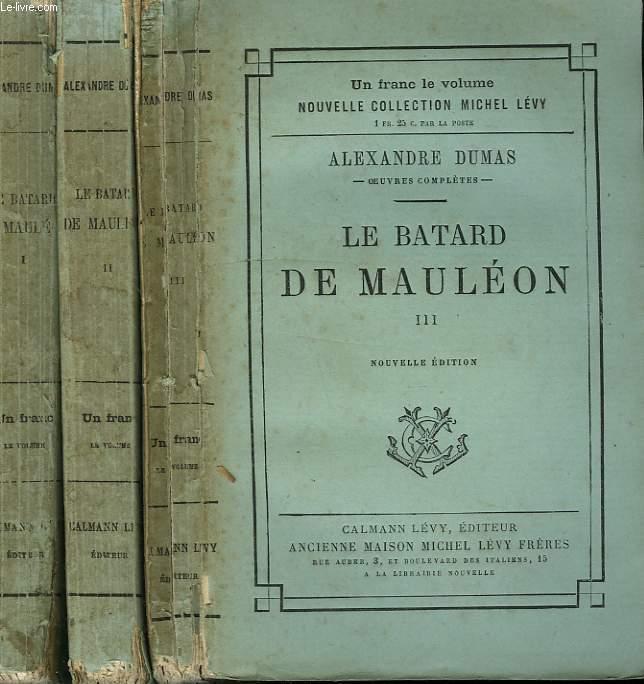 LE BATARD DE MAULEON EN 3 TOMES.