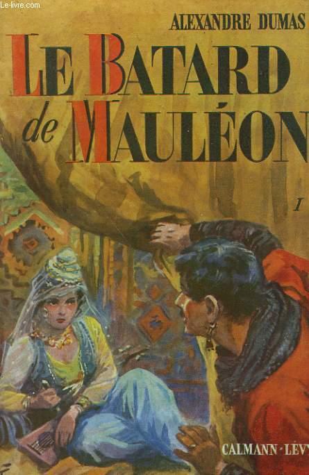 LE BATARD DE MAULEON. TOME 1.