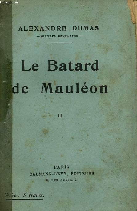 LE BATARD DE MAULEON. TOME 2.