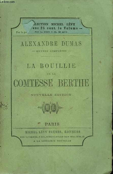 LA BOULLIE DE LA COMTESSE BERTHE.