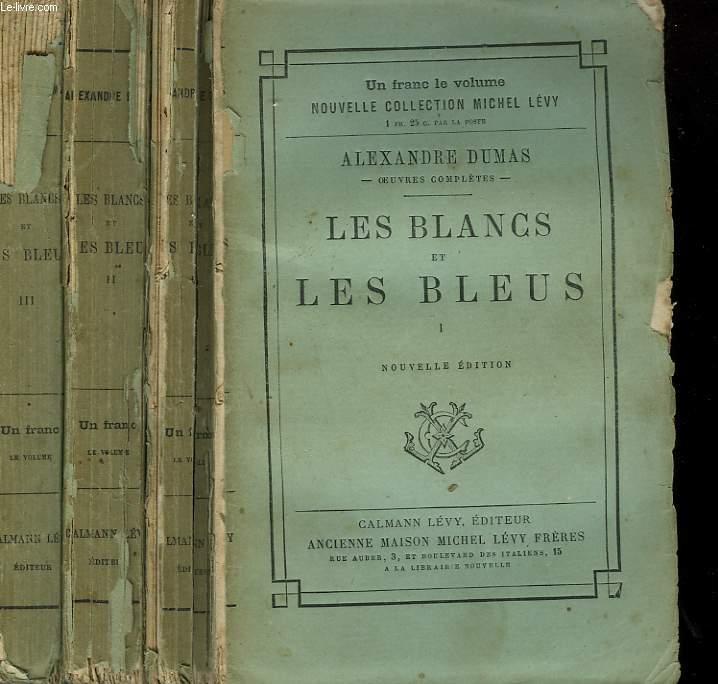 LES BLANCS ET LES BLEUS. EN 3 TOMES.