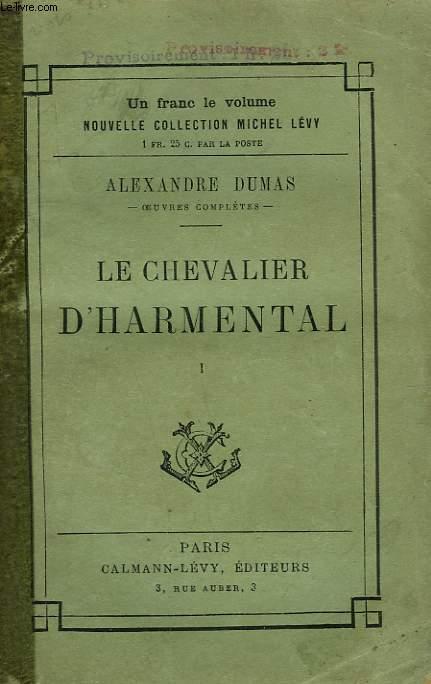 LE CHEVALIER D'HARMENTAL. TOME 1.