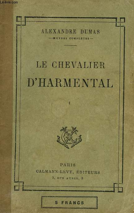 LE CHEVALIER D'HARMENTAL. TOME 1.