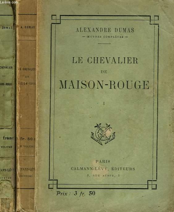 LE CHEVALIER DE MAISON-ROUGE. EN 2 TOMES.