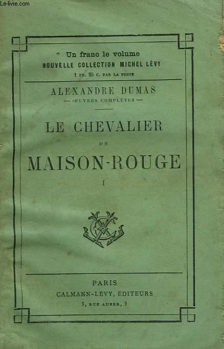LE CHEVALIER DE MAISON-ROUGE. TOME 1.