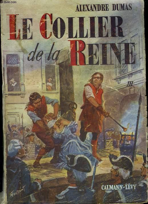 LE COLLIER DE LA REINE. TOME 3.