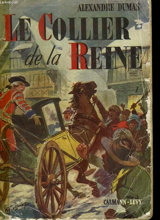 LE COLLIER DE LA REINE. TOME 1.
