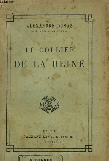LE COLLIER DE LA REINE. TOME 2.