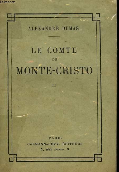 LE COMTE DE MONTE - CRISTO. TOME 2.