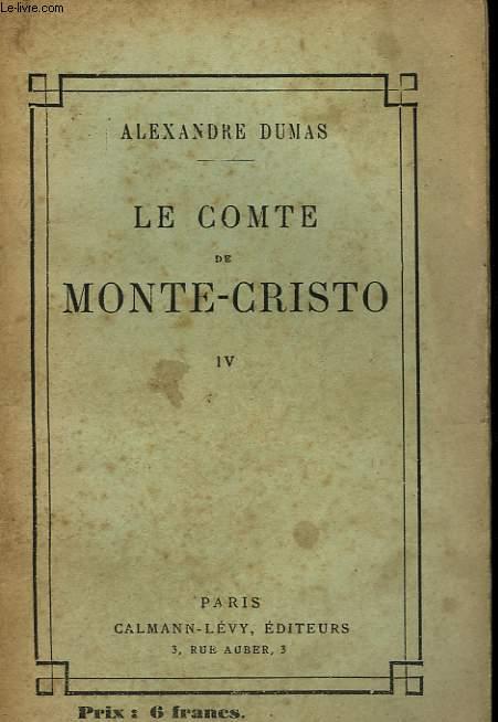 LE COMTE DE MONTE - CRISTO. TOME 4.