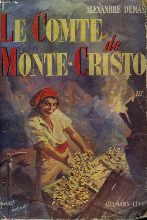 LE COMTE DE MONTE-CRISTO. TOME 3.