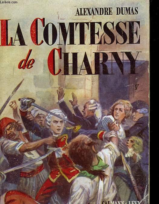 LA COMTESSE DE CHARNY. TOME 5.