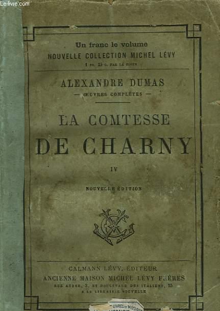 LA COMTESSE DE CHARNY. TOME 4.
