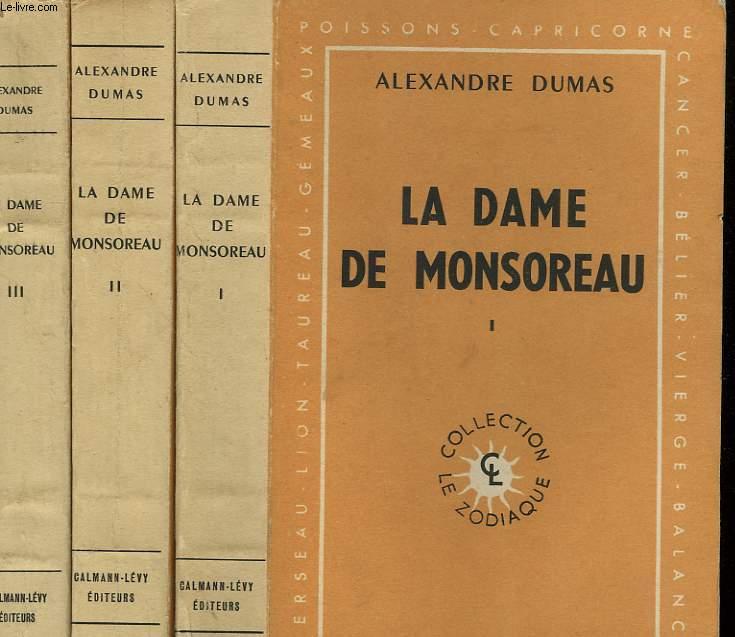 LA DAME DE MONSOREAU. EN 3 TOMES.
