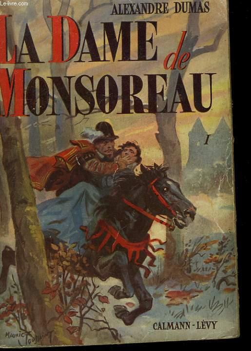LA DAME DE MONSOREAU. TOME 1.