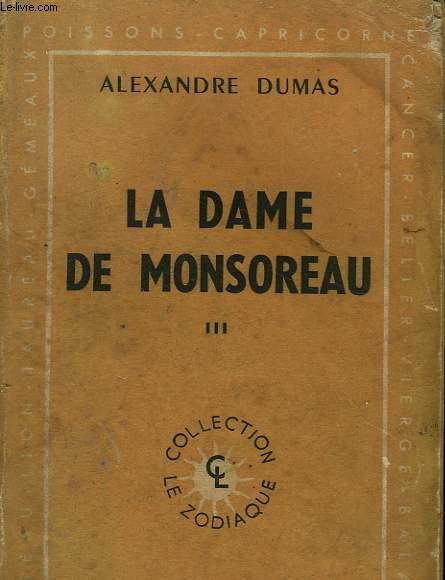 LA DAME DE MONSOREAU. TOME 3.