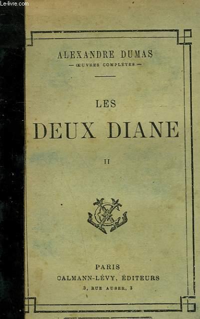 LES DEUX DIANE. TOME 2.