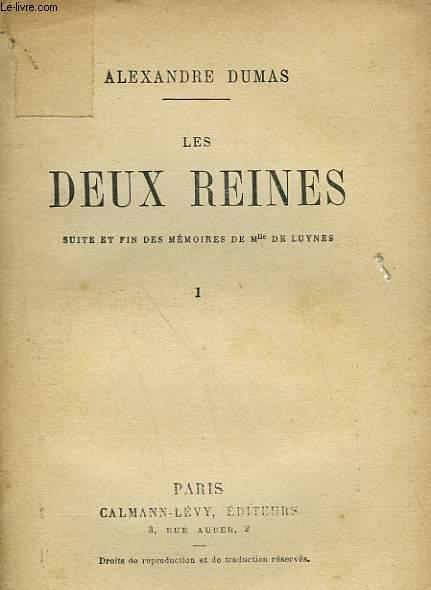 LES DEUX REINES. TOME 1.