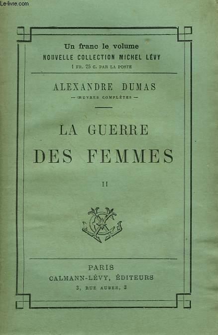 LA GUERRE DES FEMMES. TOME 2.