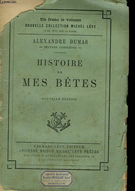 HISTOIRE DE MES BETES.