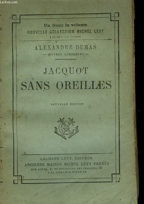JACQUOT SANS OREILLES.