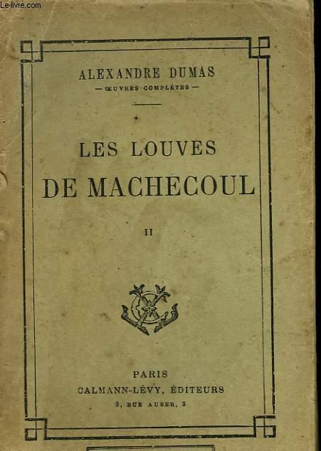 LES LOUVES DE MACHECOUL. TOME 2.