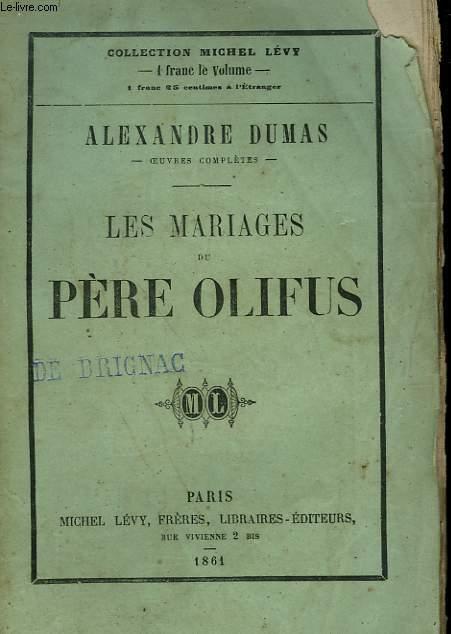 LES MARIAGES DE PERE OLIFUS.