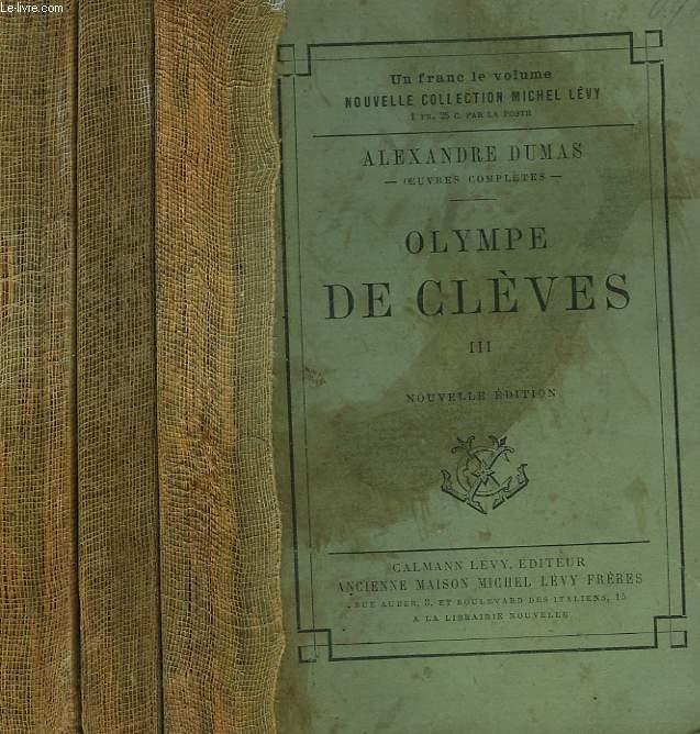 OLYMPE DE CLEVES. EN 3 TOMES.