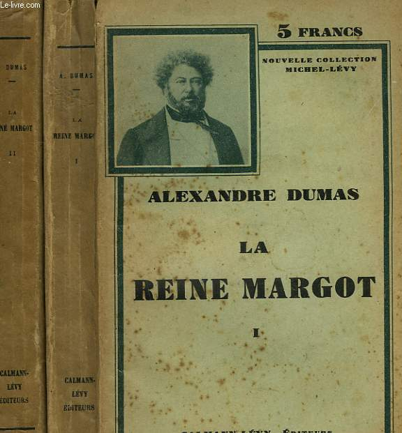 LA REINE MARGOT. EN 2 TOMES.