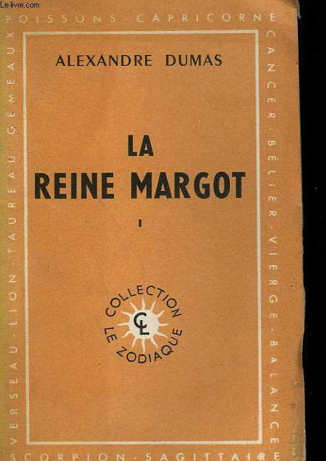 LA REINE MARGOT. TOME 1.
