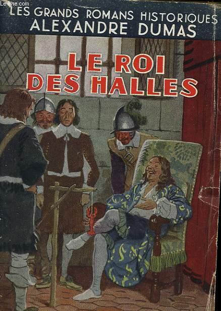 LE ROI DES HALLES.