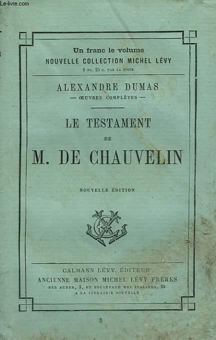LE TESTAMENT DE M. DE CHAUVELIN.