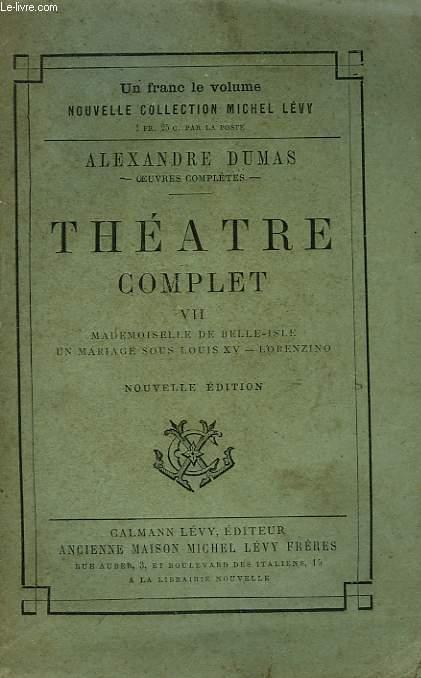 THEATRE COMPLET AVEC PREFACES INEDITES. TOME 7.