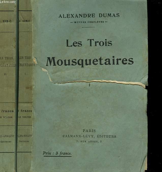 LES TROIS MOUSQUETAIRES. EN 2 TOMES.
