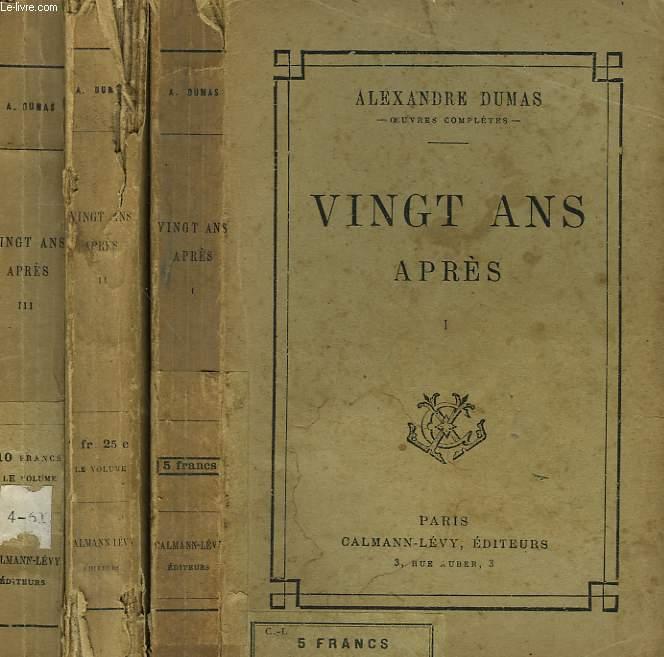 VINGT ANS APRES. EN 3 TOMES.