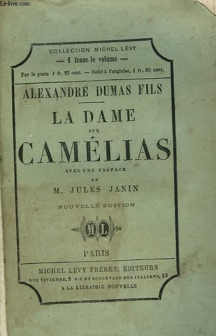 LA DAME AUX CAMELIAS.