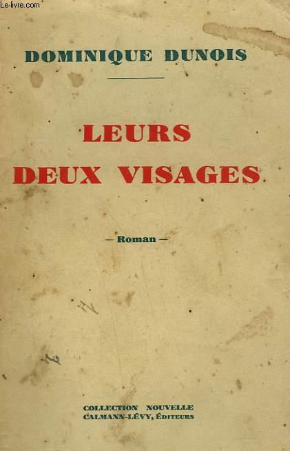 LEURS DEUX VISAGES.