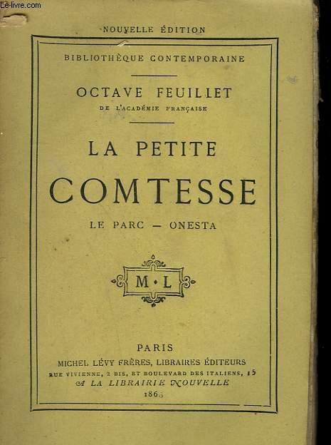 LA PETITE COMTESSE. LE PARC, ONESTA.