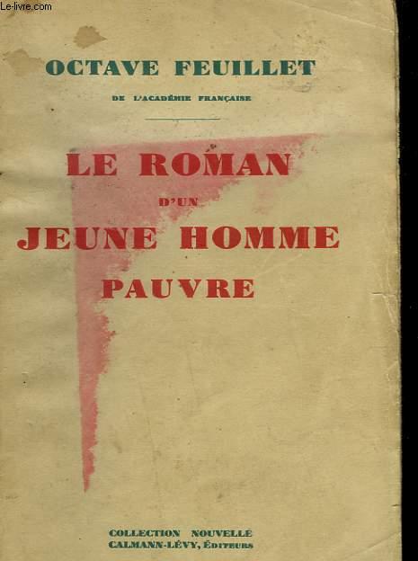 LE ROMAN D'UN JEUNE HOMME PAUVRE.