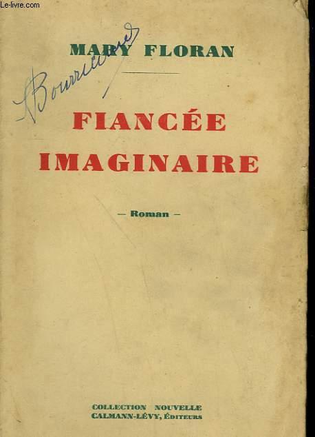 FIANCEE IMAGINAIRE.