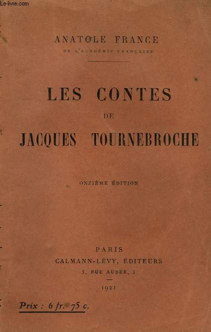 LES CONTES DE JACQUES TOURNEBROCHE.