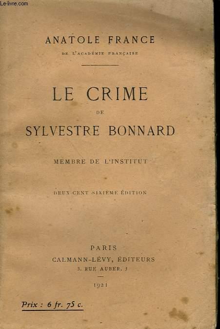 LE CRIME DE SYLVESTRE BONNARD.