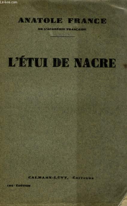 L'ETUI DE NACRE.