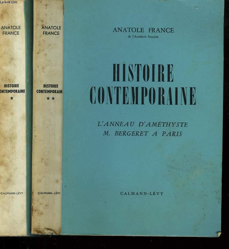 HISTOIRE CONTEMPORAINE. EN 2 TOMES. L'ORME DU MAIL, LE MANNEQUIN D'OSIER, L'ANNEAU D'AMETHYSTE, M. BERGERET A PARIS.