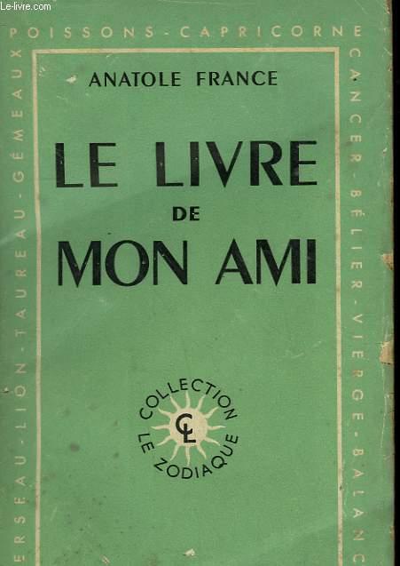 LE LIVRE DE MON AMI.