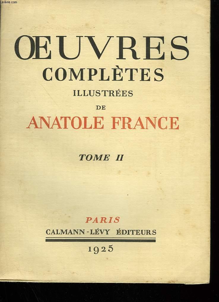 OEUVRES COMPLETES ILLUSTREES DE ANATOLE FRANCE. TOME 2 :  JOCASTE ET LE CHAT MAIGRE SUIVI DE LE CRIME DE SYLVESTRE BONNARD.