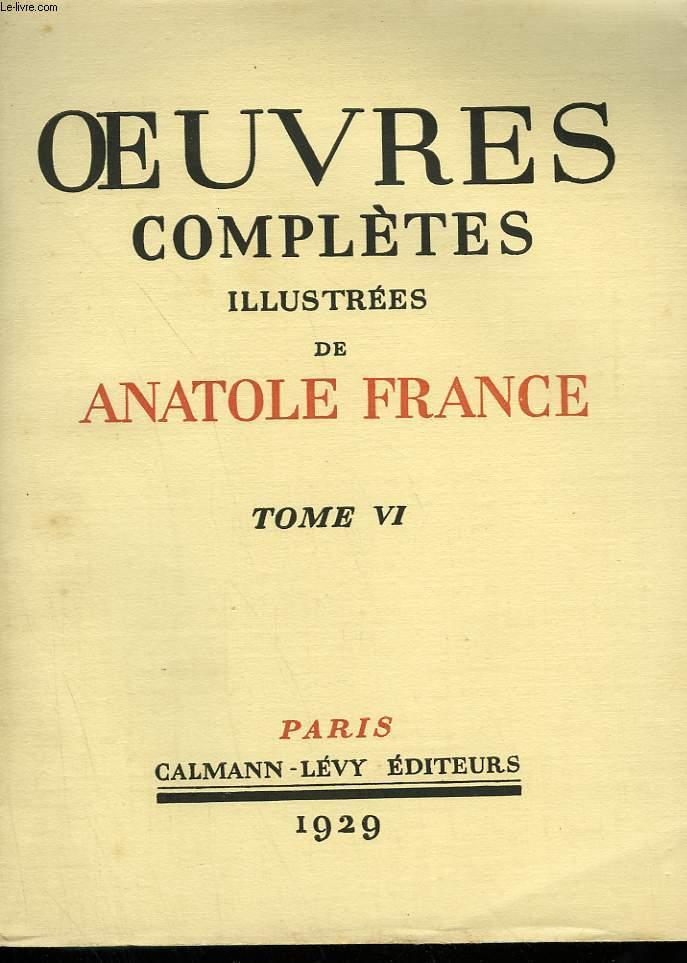 OEUVRES COMPLETES ILLUSTREES DE ANATOLE FRANCE.TOME 6 : LA VIE LITTERAIRE. PREMIERE ET DEUXIEME SERIE.