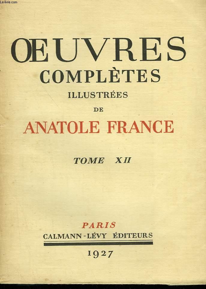 OEUVRES COMPLETES ILLUSTREES DE ANATOLE FRANCE.  TOME 12 : L'ANNEAU D'AMETHYSTE SUIVI DE MONSIEUR BERGERET A PARIS.
