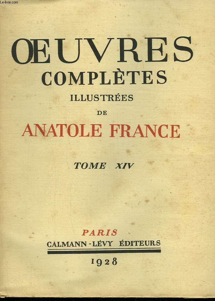 OEUVRES COMPLETES ILLUSTREES DE ANATOLE FRANCE. TOME 14 : CRAINQUEBILLE SUIVI DE LE MANNEQUIN D'OSIER SUIVI DE AU PETIT BONHEUR.