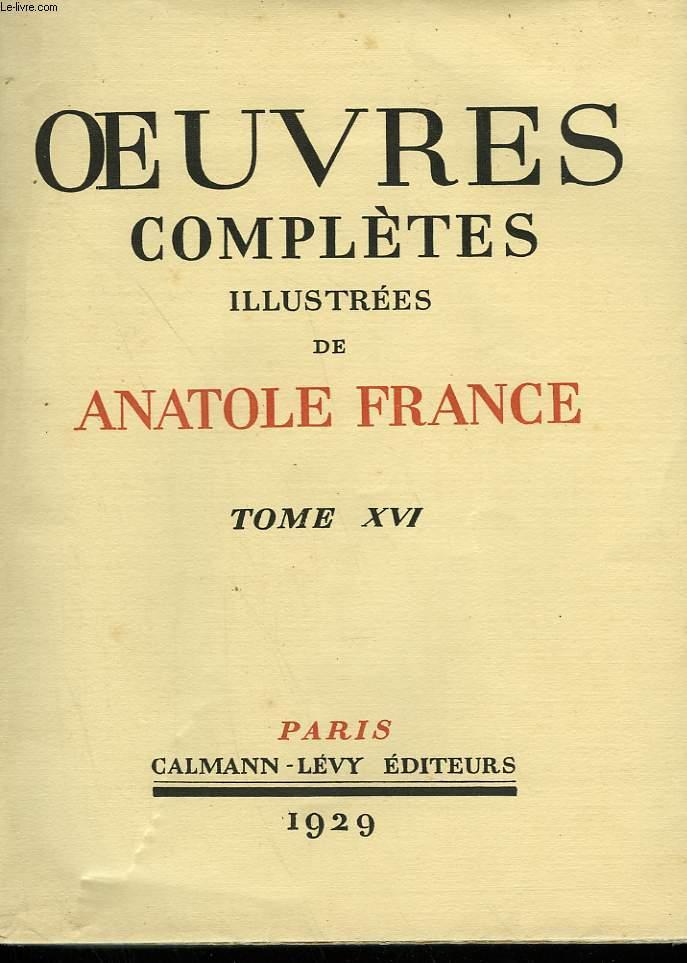 OEUVRES COMPLETES ILLUSTREES DE ANATOLE FRANCE. TOME 16 : VIE DE JEANNE D'ARC. TOME 2.